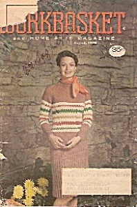 The Workbasket And Home Arts Magazine- August 1975