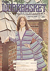 Workbasket Andhome Arts Magazine- February 1975