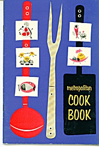 Metropolitan Insurance Cook Book - Copyright 1957
