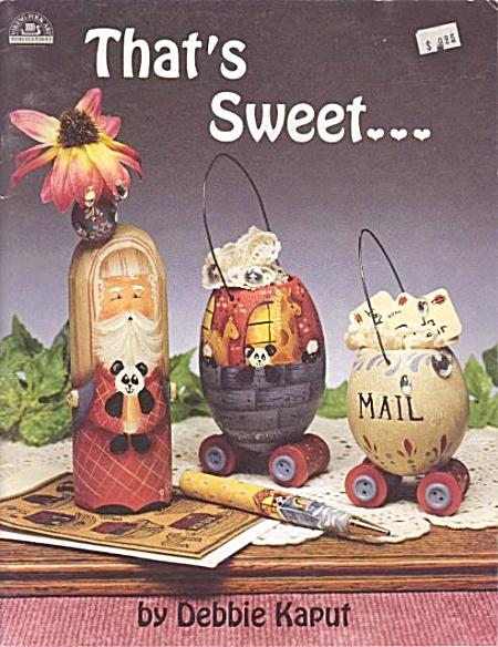 That's Sweet ~Debbie Kaput~TOLE PAINTING~OOP (Image1)