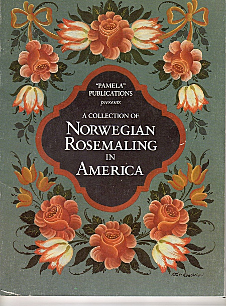 Vintage Norwegian Rosemaling In America Tole Craft