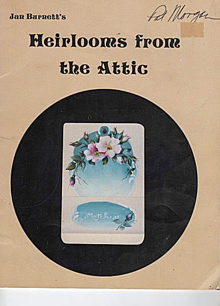 HEIRLOOMS FROM THE ATTIC~JAN BURNETT~OOP (Image1)