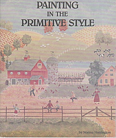 Painting In The Primitive Style - Norma Harring