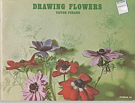 VINTAGE~DRAWING FLOWERS~VICTOR PERARD~OOP (Image1)