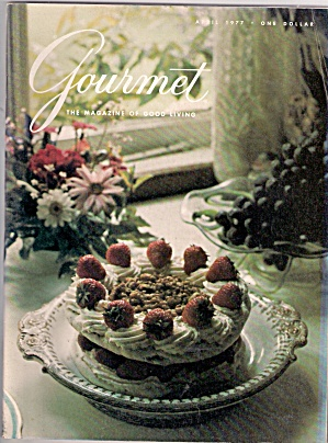 Gourmet Magazine- April 1977