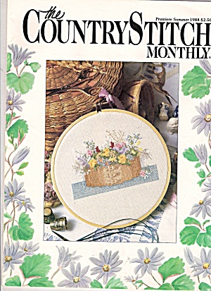 The Country Stitch Monthly -summer 1988