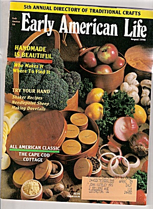 Early American Life - August 1990
