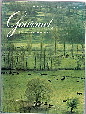 Gourmet Magazine- February 1977