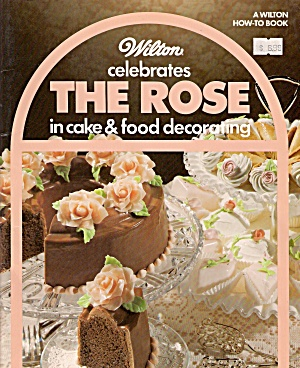 The Rose in cake & food decorating -  1984 (Image1)