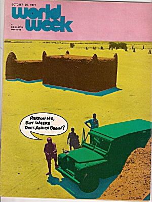 World Week Magazine - October 25, 1971