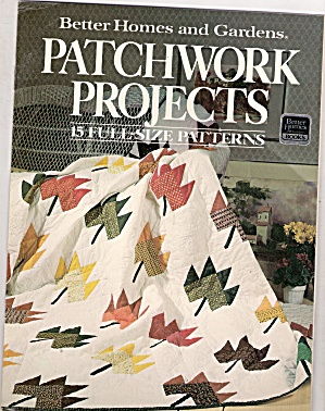 Better Homes & Gardens Patchwork Projects - Copyright 1