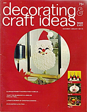 Decorating & Craft Ideas - Dec.-jan 1971-72