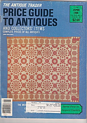 The Antique Trader- Price Guide To Antiques - June 198