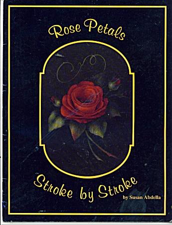 ROSE PETALS~STROKE by STROKE by SUSAN ABDELLA (Image1)
