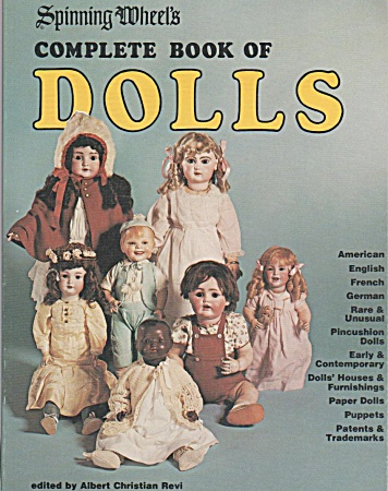 Vintage - Complete Book Of Dolls - Spinning Wheel