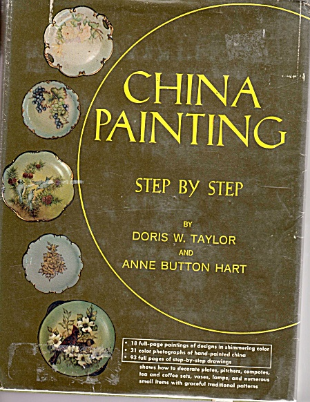 CHINA PAINTING~STEPby STEP~TAYLOR~HART OOP (Image1)