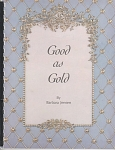 VINTAGE~GOOD AS GOLD~BARBARA JENSEN
