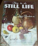 Click here to enlarge image and see more about item FB52A: Foster's Painting Book #52 STILL LIFE Franks