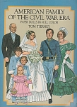Click here to enlarge image and see more about item J4582B: New AMERICAN FAMILY OF THE CIVIL WAR ~ PAPER DOLLS