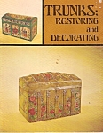 Click here to enlarge image and see more about item B0066: Trunks: restoring and decorating -  1970
