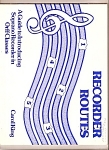 Click here to enlarge image and see more about item B0687: Recorder routes - Orff Classes  -  1982