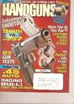 Click here to enlarge image and see more about item B1356: Handguns Magazine - July 1998