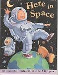 Click here to enlarge image and see more about item CB12: HERE IN SPACE~BY DAVID MILGRIM~GRADED 1-2
