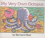 Click here to enlarge image and see more about item CB20: MY VERY OWN OCTOPUS~BERNARD MOST~GRADE 1-2