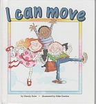 Click here to enlarge image and see more about item CB23: I CAN MOVE~MANDY SUHR~GRADE 1-2