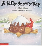 Click here to enlarge image and see more about item CB50: A SILLY SNOWY DAY~MICHAEL COLEMAN~PRE-1