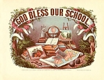 Click here to enlarge image and see more about item CI007: CURRIER AND IVES GOD BLESS OUR SCHOOL