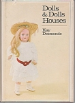 Click here to enlarge image and see more about item DDH2: Dolls and Doll Houses Book by Kay Desmonde