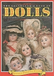 Click here to enlarge image and see more about item DOLLS12: VINTAGE~COLLECTOR'S BOOK OF DOLLS~OOP