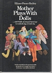 Click here to enlarge image and see more about item DOLLS23: MOTHER PLAYS WITH DOLLS~VINTAGE~OOP