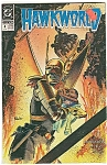 Click here to enlarge image and see more about item J0044: HAWKWORLD - # 4 Sept.  1990 = DC COMICS