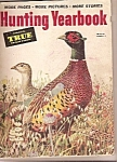 Click here to enlarge image and see more about item J10208: Hunting Yearbook - True magazine-  1952