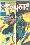 Coyote - Marvel comics  group - # 7   August 1984
