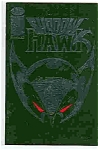 Shadow Hawks - Image Comics - # l Aug. 1992