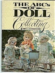 Click here to enlarge image and see more about item J2861: THE ABC's of DOLL Collecting - by John C. Schweitzer