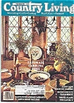 Click here to enlarge image and see more about item J3509: Country :Living - October 1987