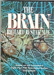 THE BRAIN -by Richard Restak, M.D. -1984