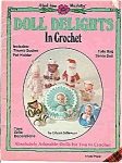 Click here to enlarge image and see more about item J4260: Doll Delights in Crochet   1981