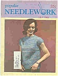 Click here to enlarge image and see more about item J4785: Popular NEEDLEWORK  - July 1966