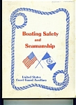 Click here to enlarge image and see more about item J5437a: Boating Safety and Seamanship copyright 1971