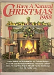 Click here to enlarge image and see more about item J5900D: Have a Natural Christmas 1988 magazine