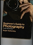 Click here to enlarge image and see more about item J6342: Beginner's Guide to Photography Ralph Hattersley