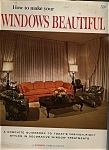 Click here to enlarge image and see more about item J7162: Windows Beautiful - Copyright 1965