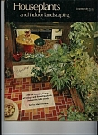 Houseplants and indoor landscaping - February 1975