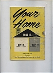 Your Home -  Copyright 1977