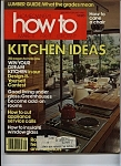 How to  Kitchen ideas -   Jan/Feb. 1980